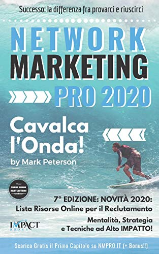 Network Marketing PRO: Cavalca l'Onda!