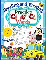 Practice CVC Words Reading and Writing for Kids Ages 3-6: Beginner Reader - Ages 3-6 Home school resource - A Fun Book to Practice Reading and Writing - 206 Pages Paperback