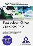 Test psicométrico y psicotécnico. Administrador de Infraestructuras Ferroviarias...