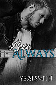 Love, Always by [Yessi Smith, Mayhem Cover Creations, KMS Freelance Editing]