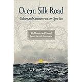 Ocean Silk Road (English Edition)