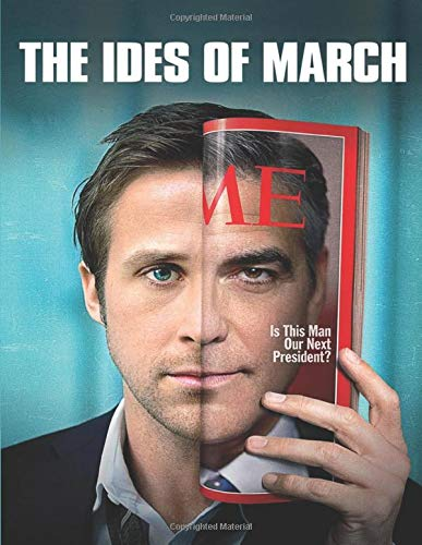 The Ides Of March: Screenplay