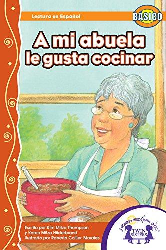 A mi abuela, le gusta cocinar (Dual Language nº 12) (Spanish Edition)
