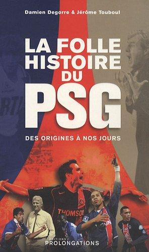 La folle histoire du PSG