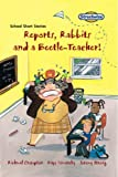Streetwise Reports, Rabbits and a Beetle-Teacher! School Short Stories Standard (LITERACY LAND)