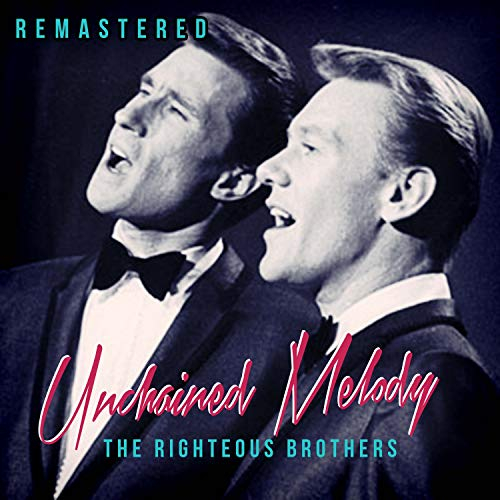 Unchained Melody (Remastered)