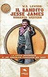 Il bandito Jesse James: Romanzo western