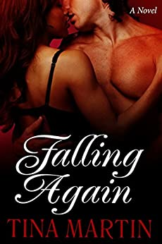 Falling Again (A BWWM Interracial Novel) by [Tina Martin]