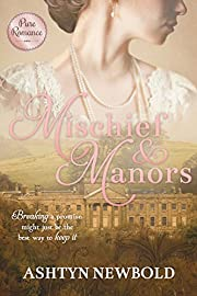 Mischief and Manors