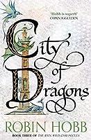 City of Dragons (The Rain Wild Chronicles)
