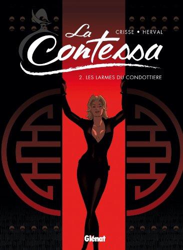 La Contessa - Tome 02 : Les larmes du condottiere