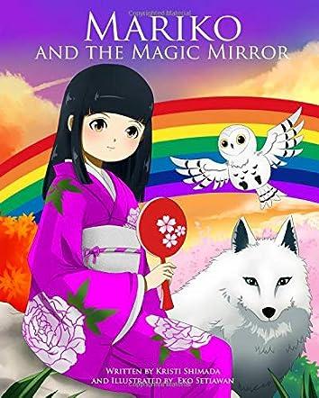 Mariko and the Magic Mirror