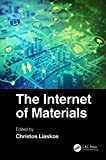 The Internet of Materials (English Edition)