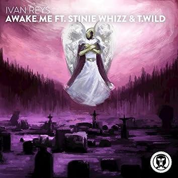 Awake Me