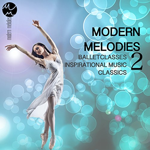 petit Ballet Lessons Inspiring Music Classical-Liquid Contemporary Melody, Vol.  3, 2