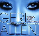 Grand River Crossings (Motown & Motor City Inspirations)...