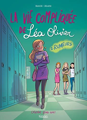 BD LA VIE COMPLIQUEE DE LEA OLIVIER T02 Rumeur: Rumeurs (Bande dessinée)
