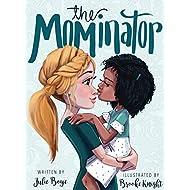 The Mominator