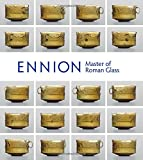 Ennion Master Of Roman Glass (Metropolitan Museum of Art (Paperback))