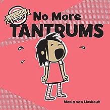 No More Tantrums: (Children's Emotions Books, Self-Esteem Books for Kids) (Big Kid Power)