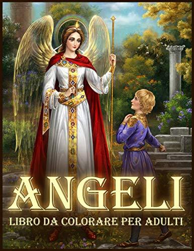 Angeli: Bellissimi Angeli da Colorare per Alleviare lo stress e Rilassarsi (Libro da Colorare per Adulti)
