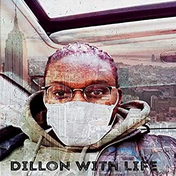 Dillon With Life