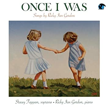 Once I Was. Songs of Ricky Ian Gordon
