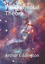 Fundamental Theory (Eddington Masterpieces)