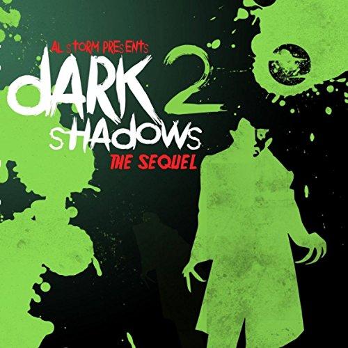 Dark Shadows 2 - The Sequel