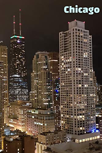 Chicago: A thriving night life