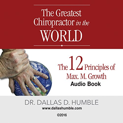 """The Greatest Chiropractor in the World"" audiobook cover art"