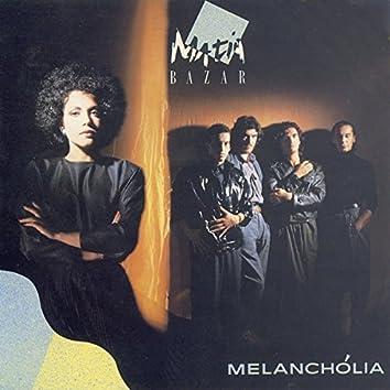 Melanchólia (1991 Digital Remaster)