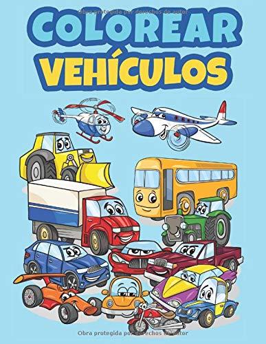 Colorear Vehículos: Libro de Colorear para Niños de 3 a 10 Años...