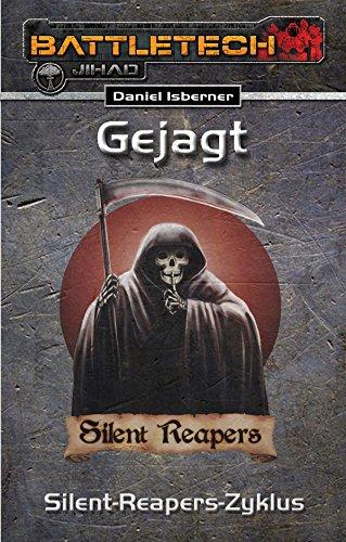 BattleTech 27: Gejagt: Der gesamte Silent-Reapers-Zyklus (German Edition)