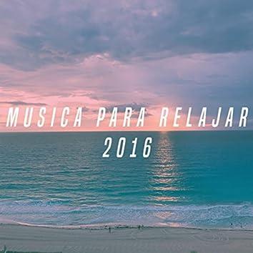 Musica Para Relajar 2016