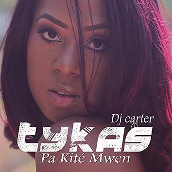 Pa kité mwen (feat. DJ Carter)