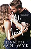 All I Need: A Friends-to-Lovers Romance