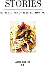 Stories: With Recipes of Italian Cooking (A Taste of Italy)