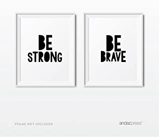 Andaz Press Unframed Nursery Kids Room Wall Art, Modern Black and White, Be Strong, Be Brave, 8.5x11-inch Print Poster Signs Gift, 2-Pack, Christmas Birthday Baptism Gift