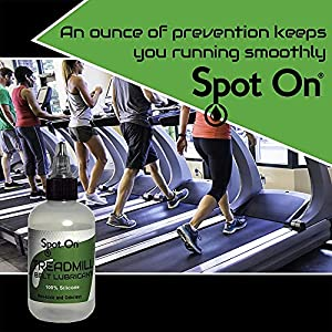 2 Pack of Spot On 100% Silicone Treadmill Belt Lubricant - Made in The USA - Easy Squeeze/Controlled Flow Treadmill Lubricant