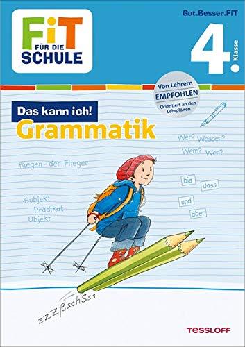 FiT FÜR DIE SCHULE: Das kann ich! Grammatik 4. Klasse
