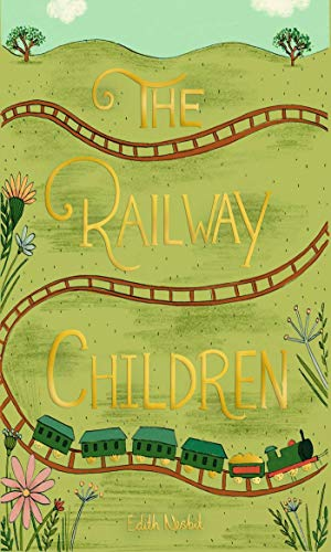 The Railway Children (Wordsworth Collector's Editions)