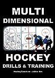 Multidimensional Hockey Drills and Training - Jukka Aro