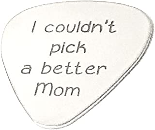 I COULDN`T PICK A Better Mom Personalized Custom Engraved Guitar - Custom Guitar Pick