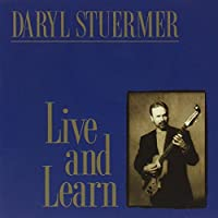 Live & Learn by Daryl Stuermer (1998-08-25)