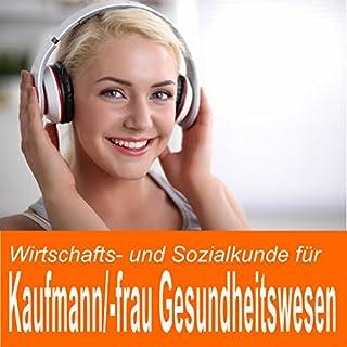 Wirtschafts- und Sozialkunde für Kaufmann / Kauffrau im Gesundheitswesen Titelbild