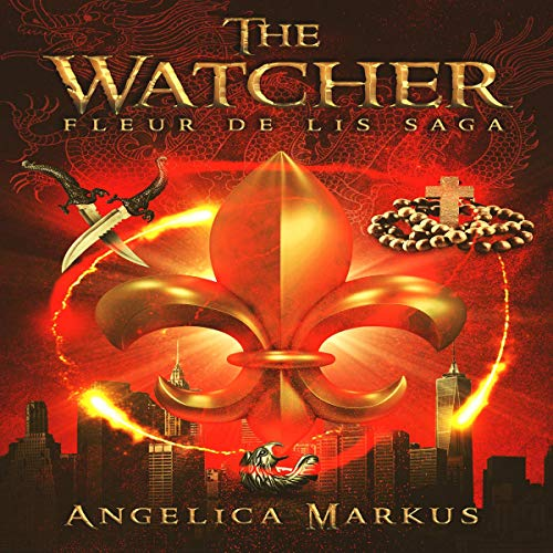 The Watcher     The Fleur de Lis Saga, Book 1              By:                                                                                                                                 Angelica Markus                               Narrated by:                                                                                                                                 Kasey Logan                      Length: 16 hrs and 1 min     Not rated yet     Overall 0.0