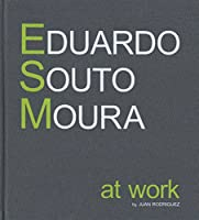 Eduardo Souto Moura - at Work