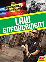 Law Enforcement (The Hidden World of Crime)