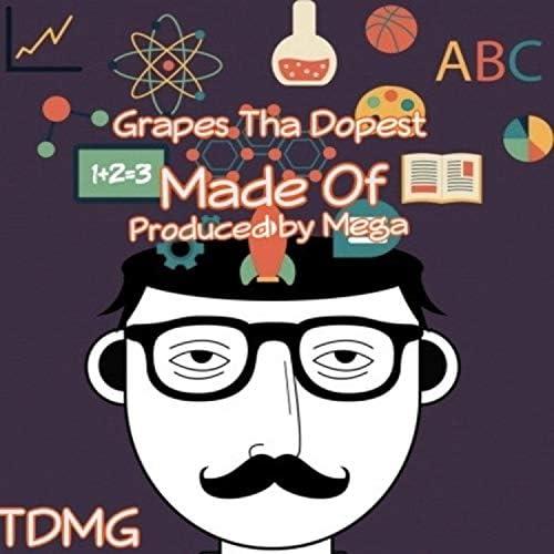 Grapes Tha Dopest